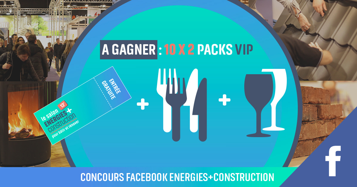 Concours Facebook Energies + Construction 2019